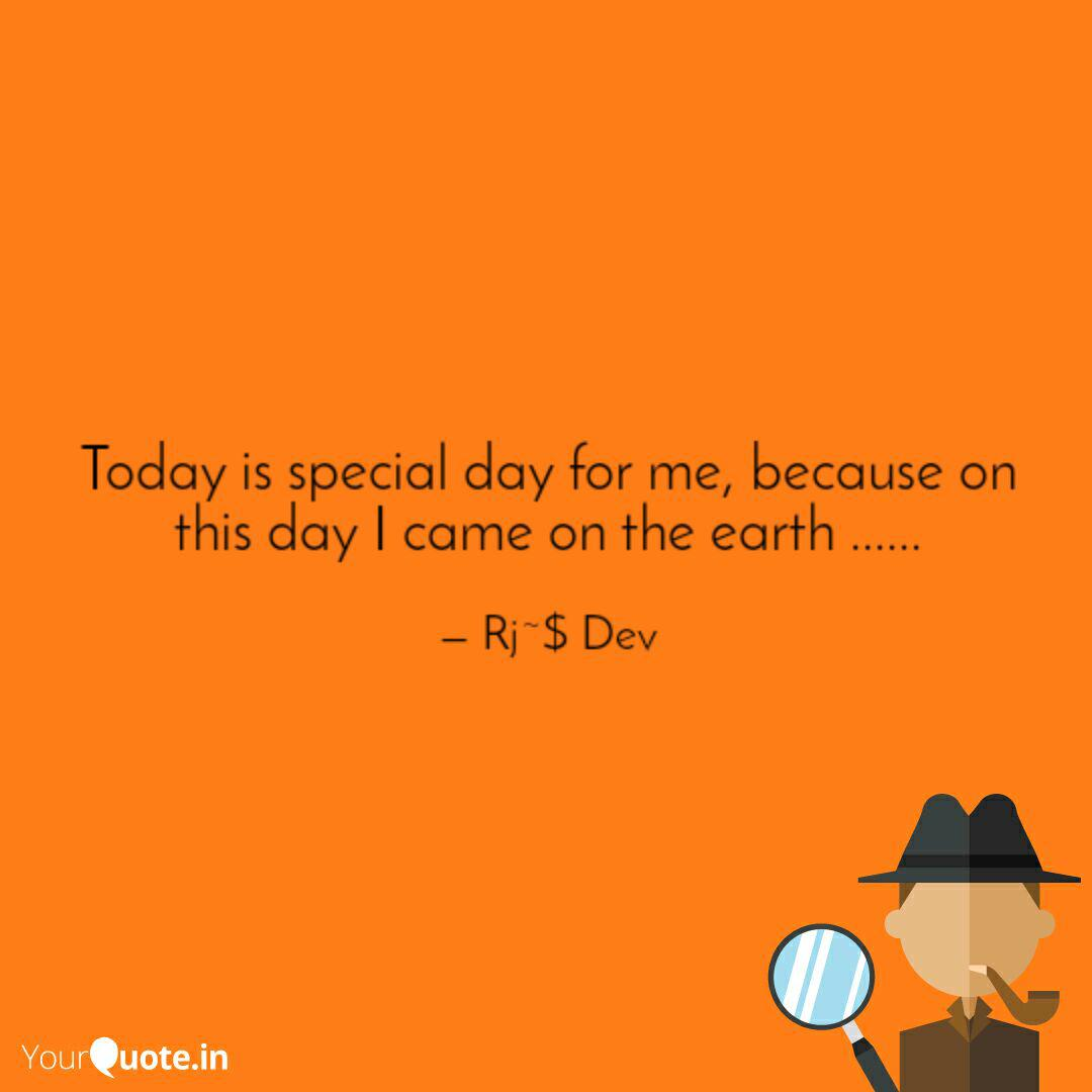 Today is special day for   Quotes & Writings by Dev mahadev