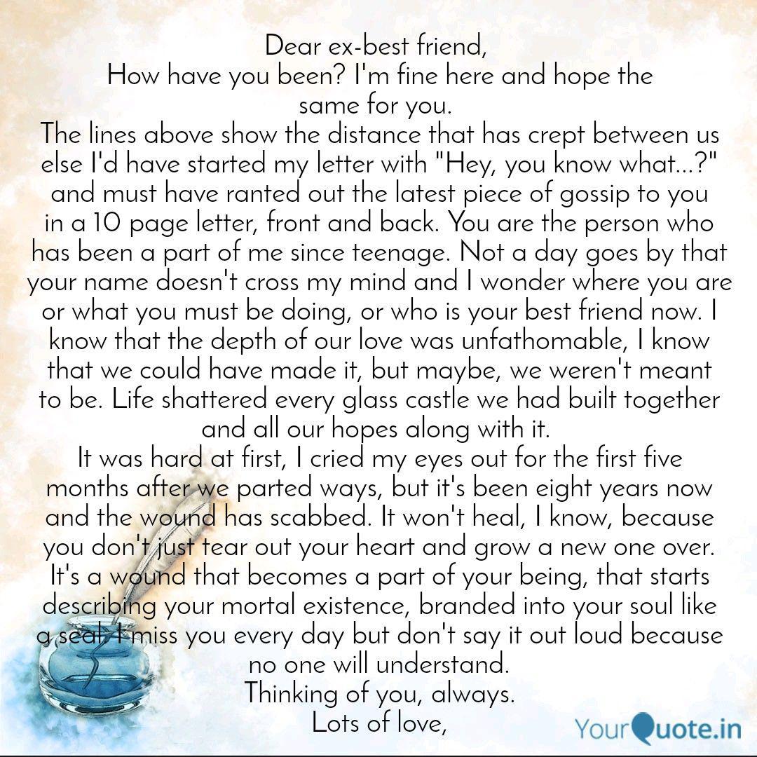 Dear ex-best friend, How...   Quotes & Writings by Shuchita ...