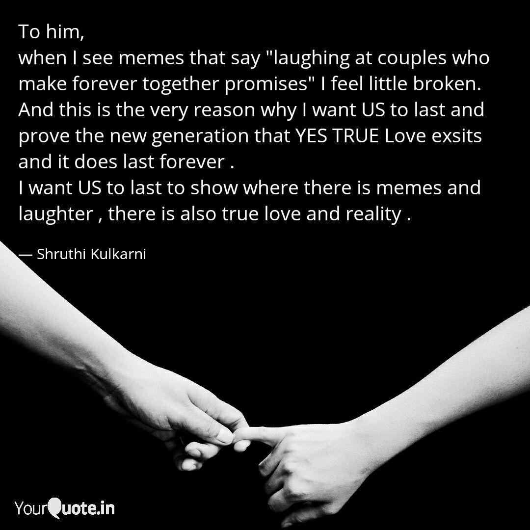 To Him When I See Memes Quotes Writings By Shruthi Kulkarni Yourquote