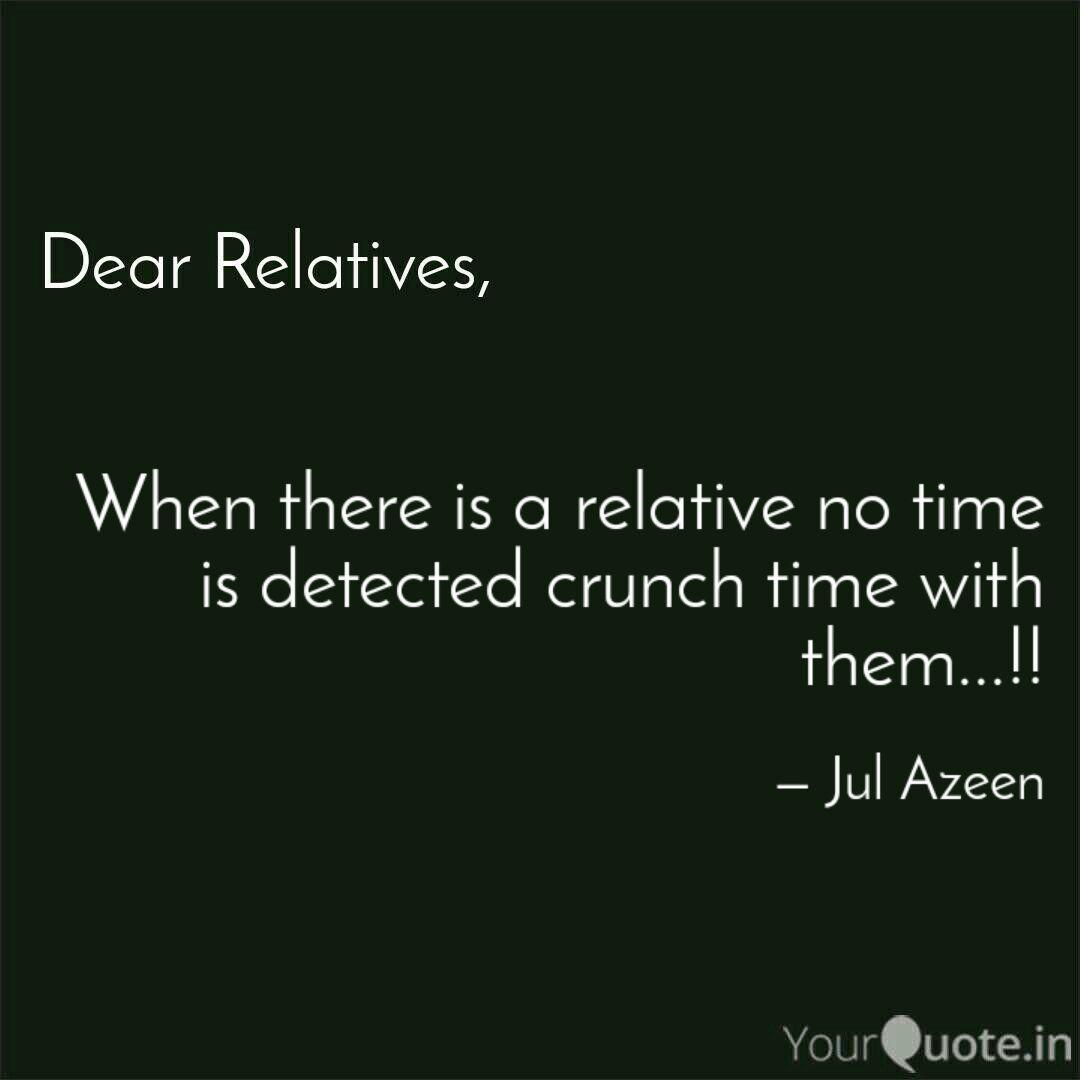 when there is a relative quotes writings by jul azeen