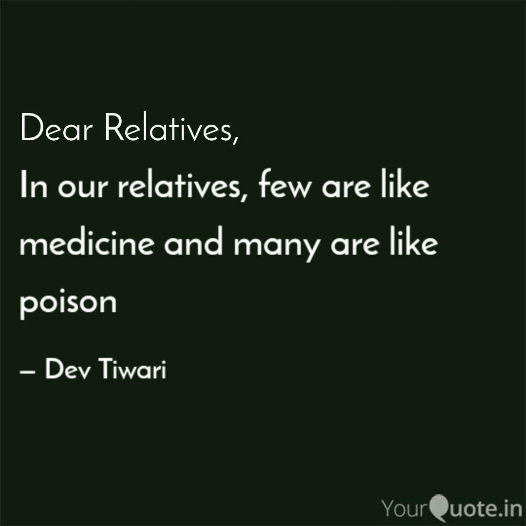 In Our Relatives Few Are Quotes Writings By Dev Tiwari Yourquote