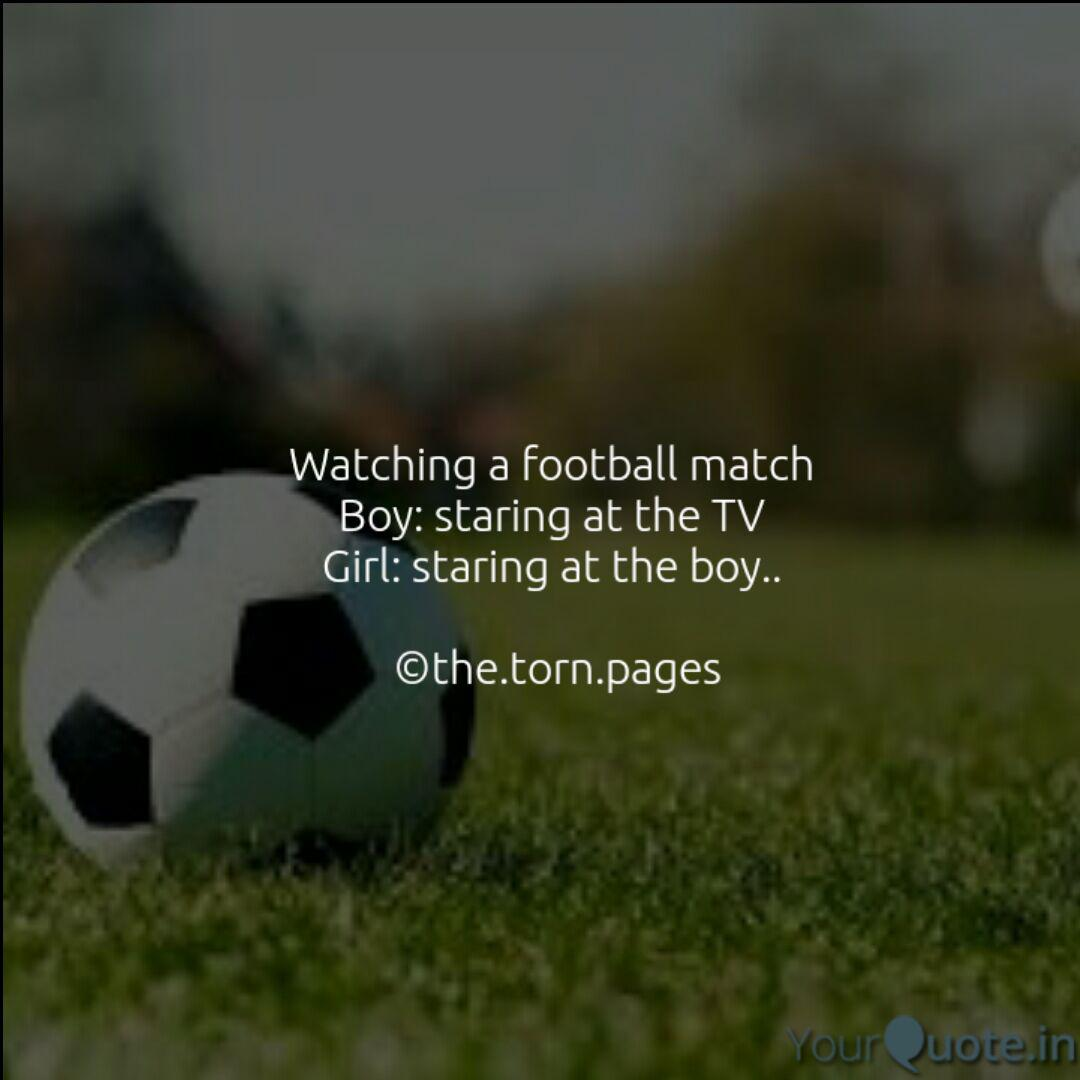 Watching a football match... | Quotes & Writings by Bandna ...