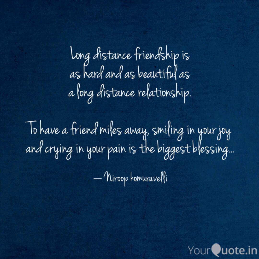 Long distance friendship ... | Quotes & Writings by Niroop ...