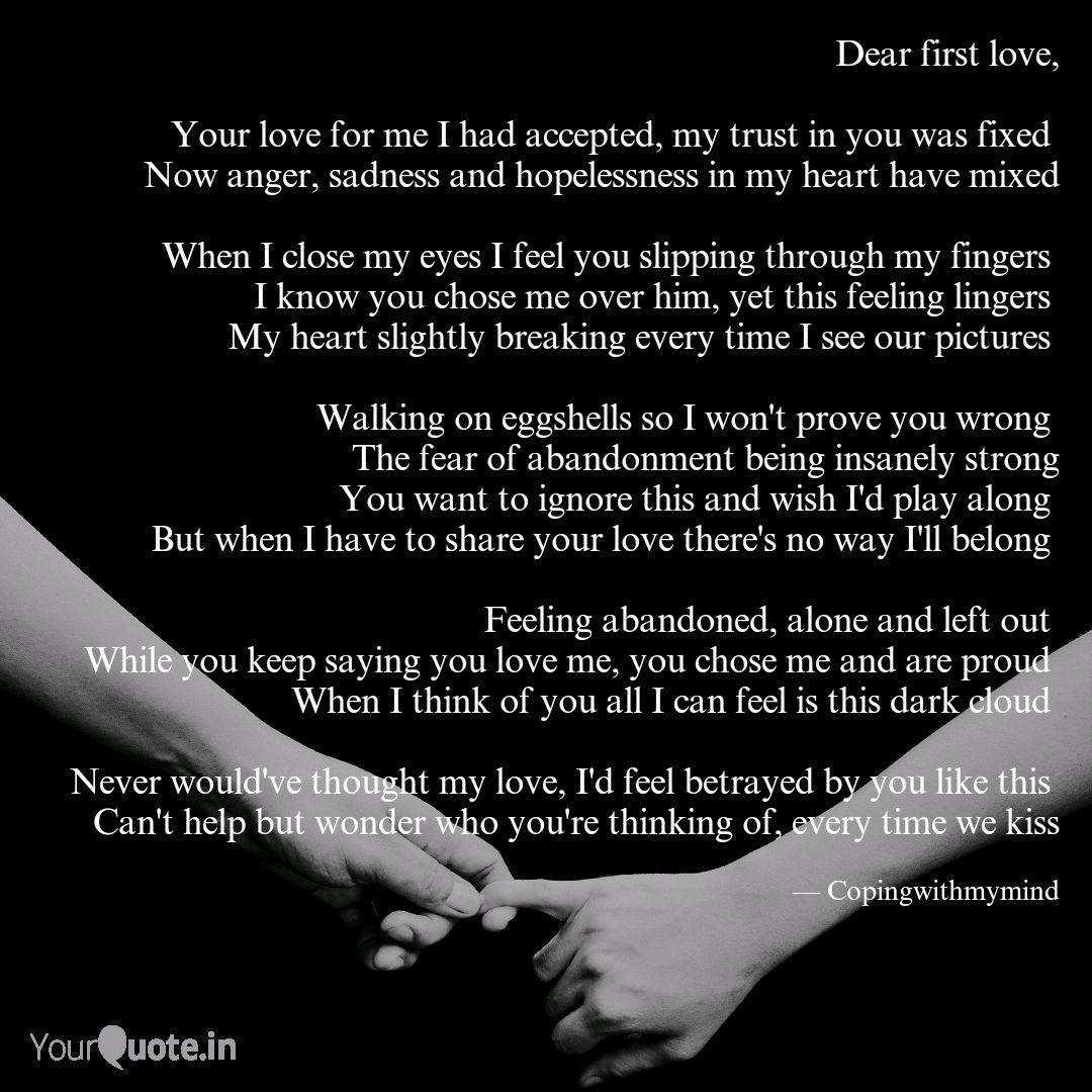 Dear First Love Your Lo Quotes Writings By Julia Cwmm Yourquote