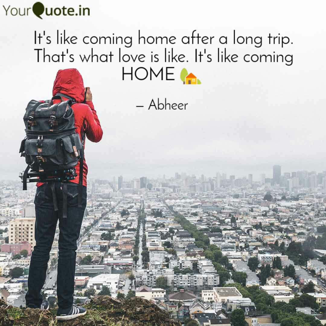 it s like coming home aft quotes writings by beyond
