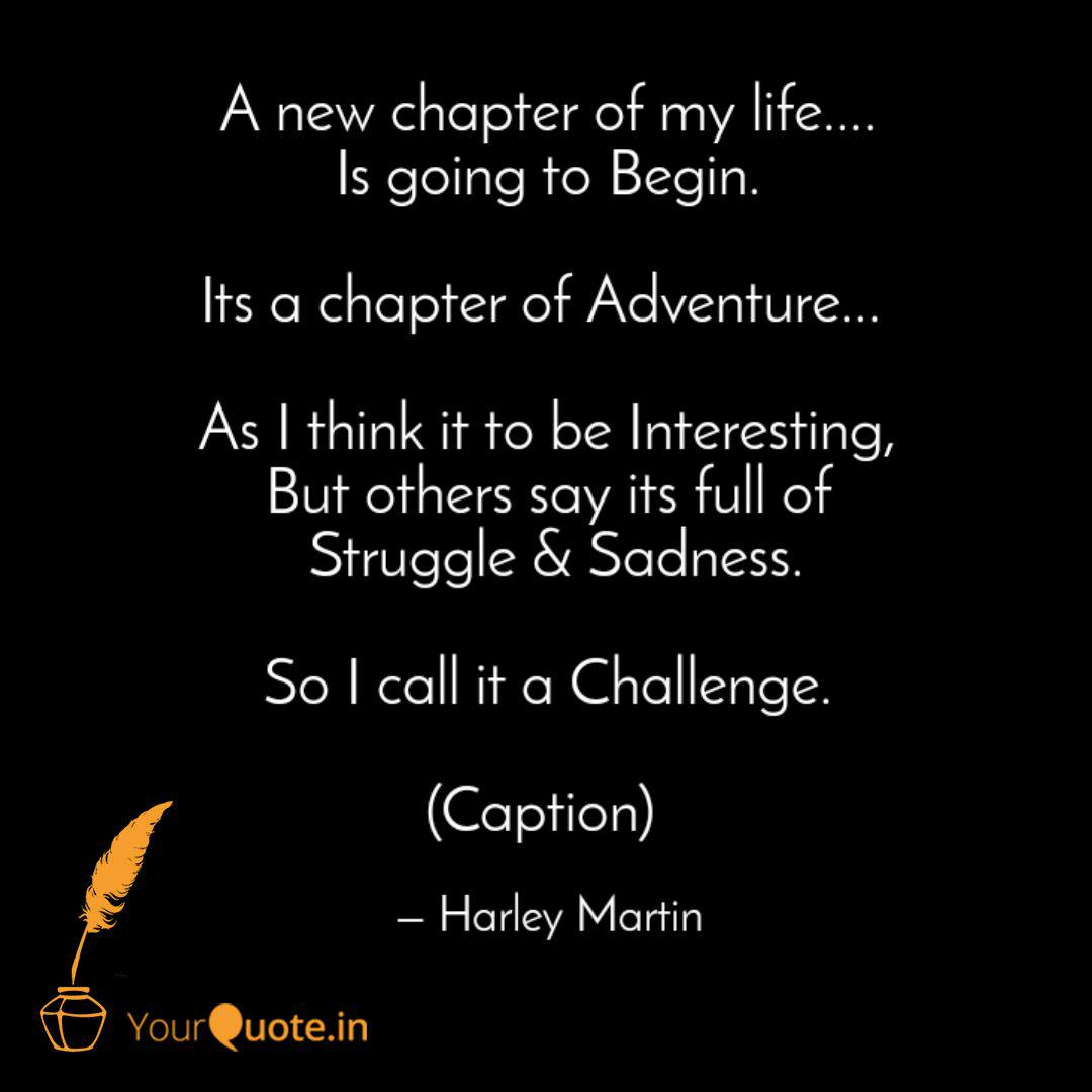 A new chapter of my life.... | Quotes & Writings by Debapam ...
