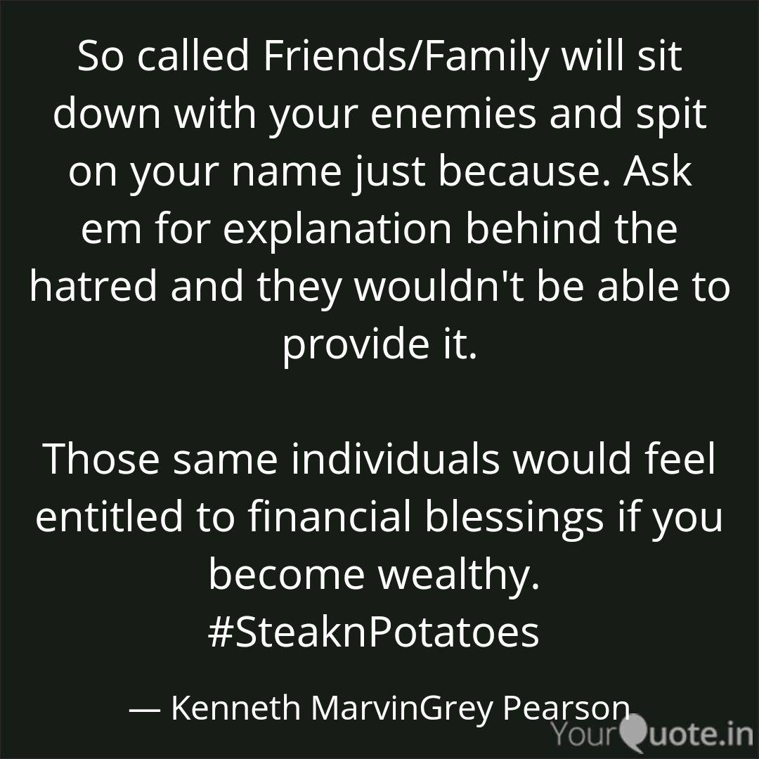 So called Friends/Family ... | Quotes & Writings by Kenneth ...