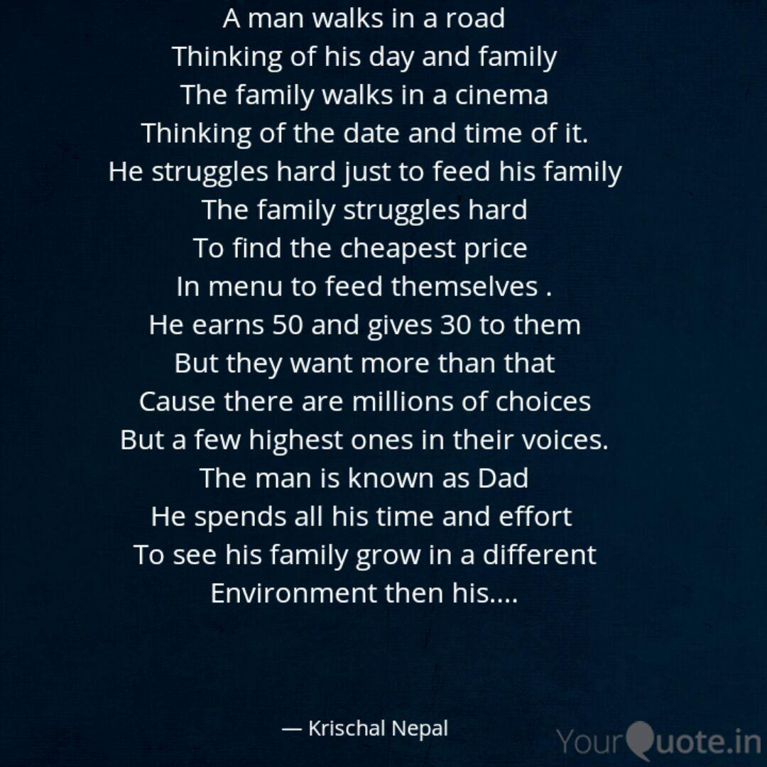a man walks in a road thi quotes writings by krischal
