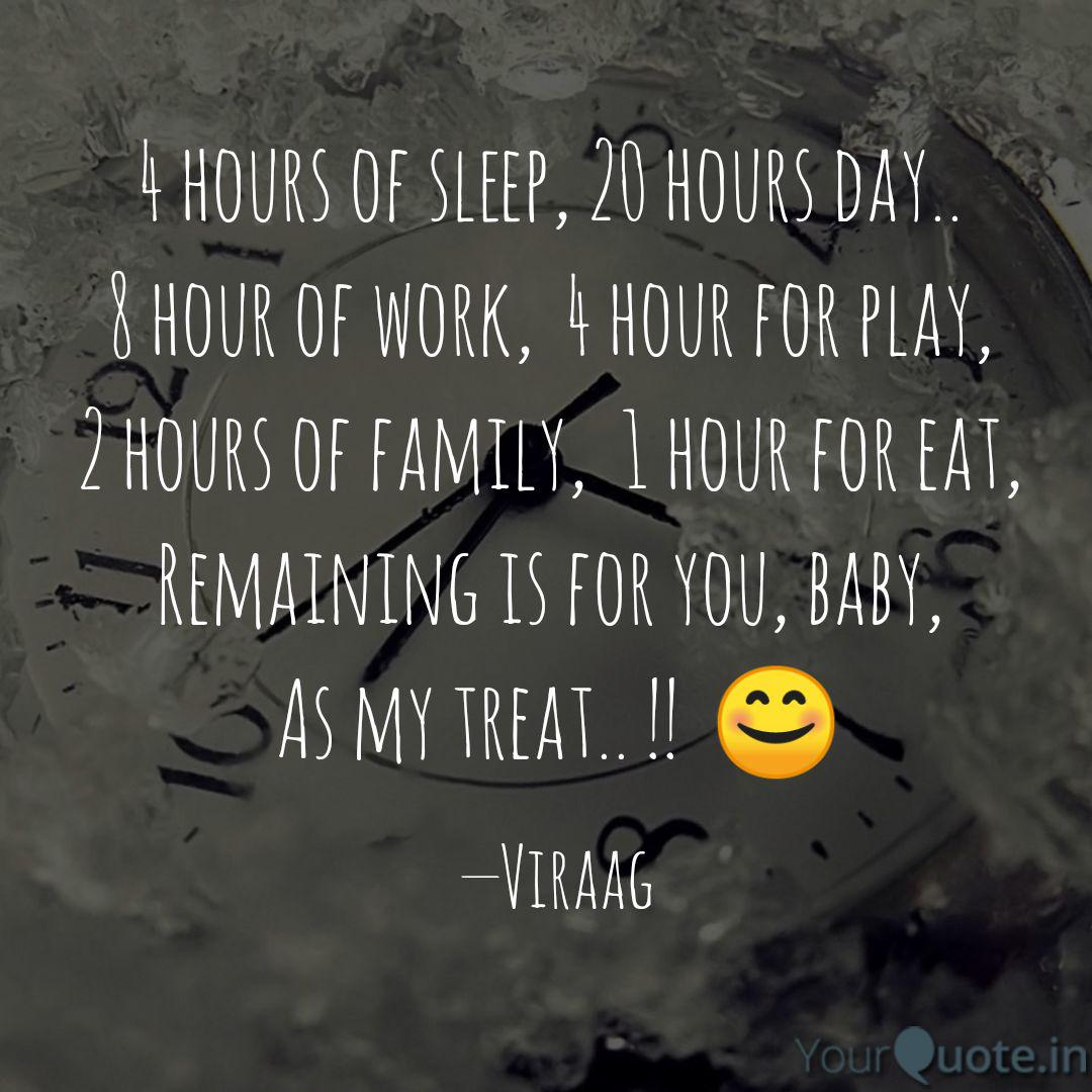 4 Hours Of Sleep 20 Hour Quotes Writings By Shiva Pal Yourquote