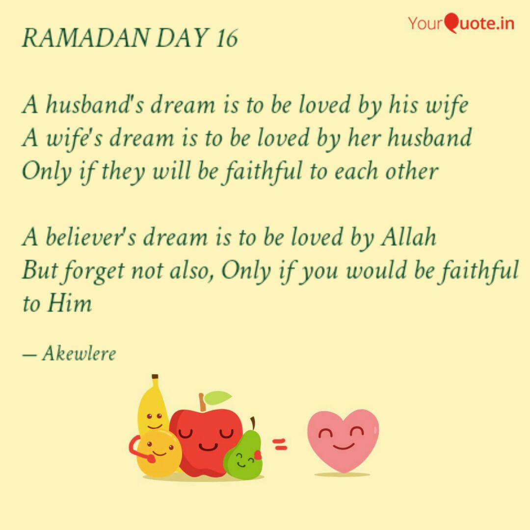ramadan day a husband quotes writings by akewlere haroon