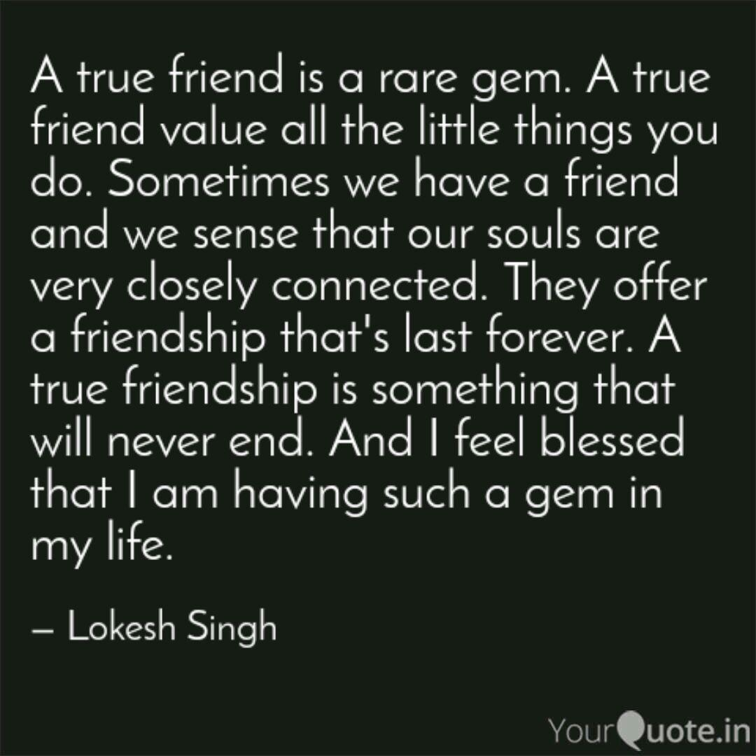 a true friend is a rare g quotes writings by lokesh singh