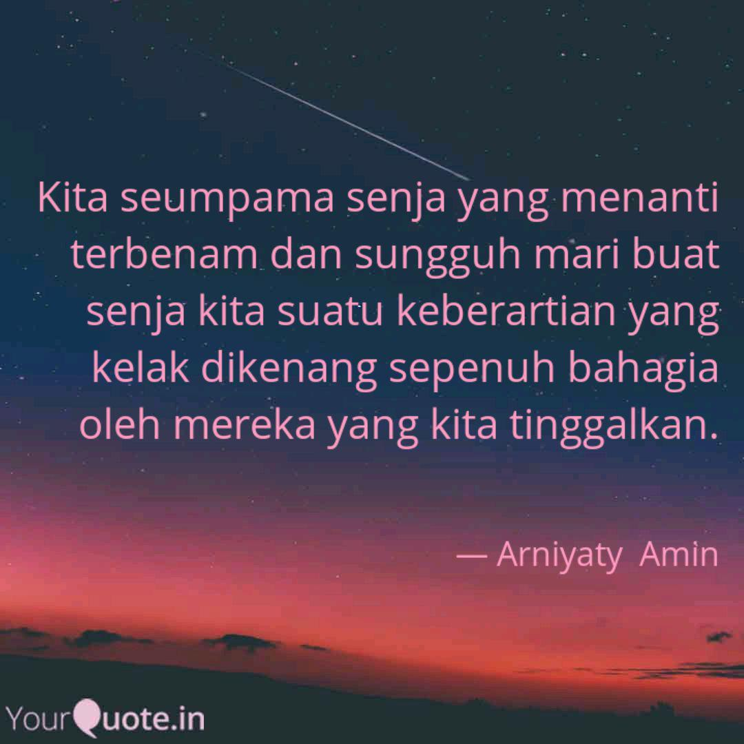 kita seumpama senja yang quotes writings by arniyati