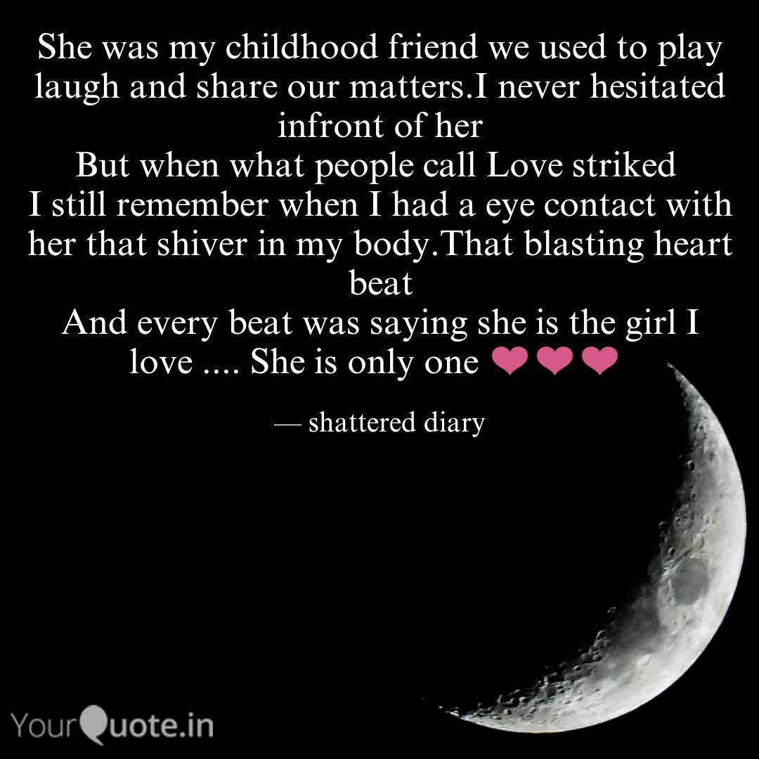 She Was My Childhood Frie Quotes Writings By Anonymous