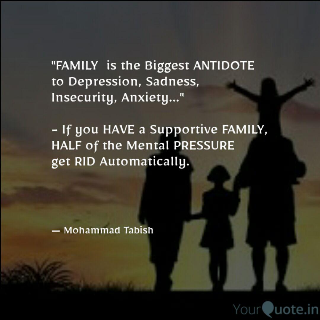 family is the biggest a quotes writings by mohammad tabish