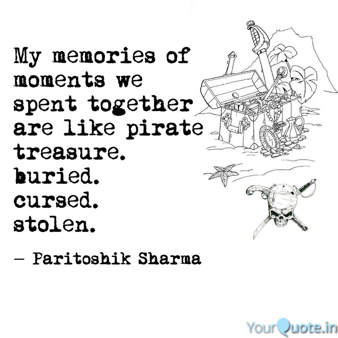 my memories of moments w quotes writings by paritoshik