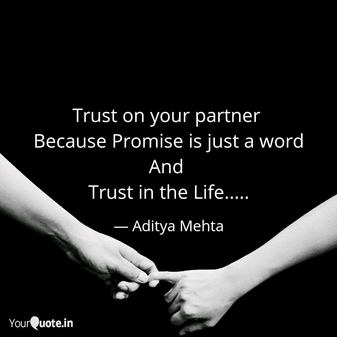 Trust on your partner Be... | Quotes & Writings by Aditya ...