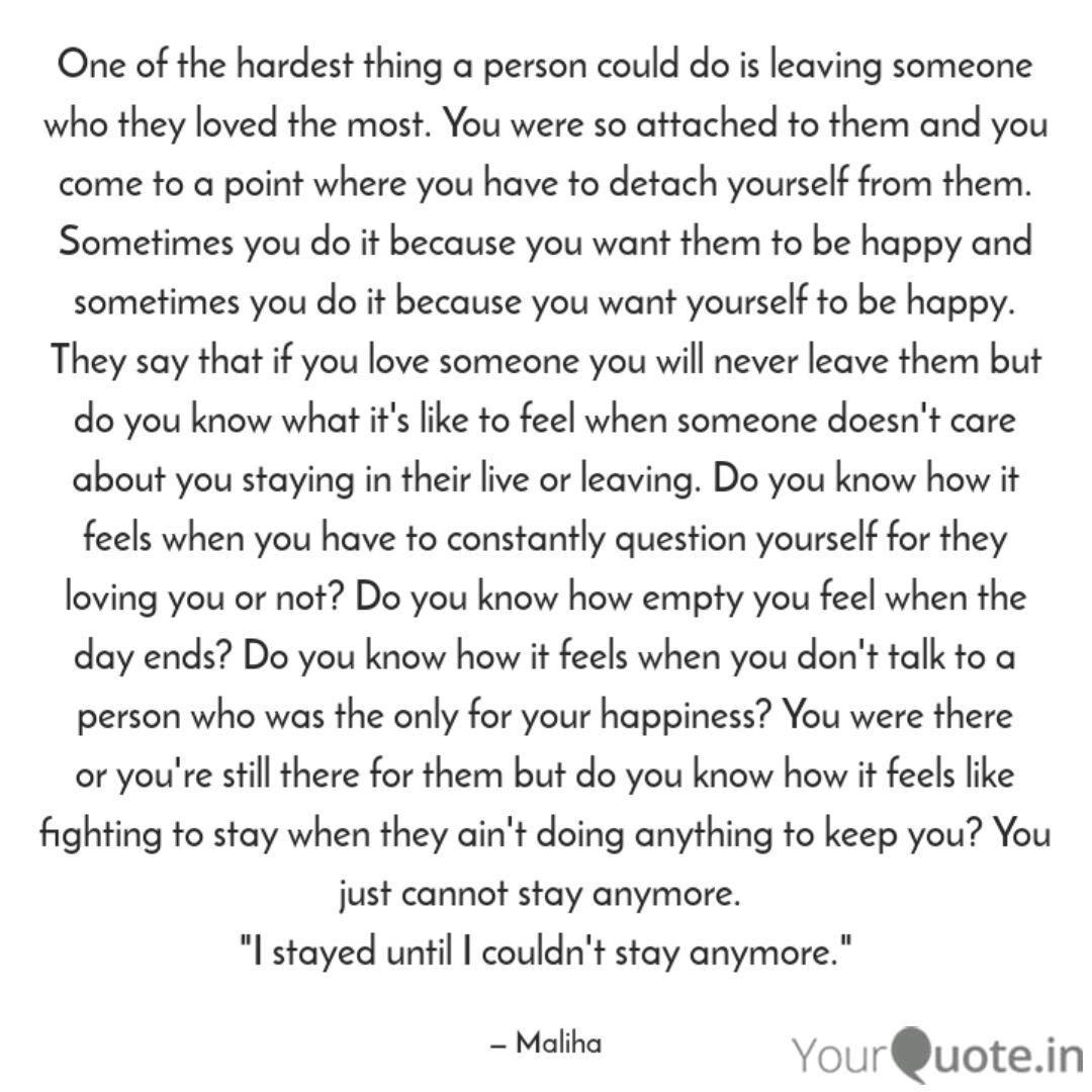 For leaving you quotes love someone 60 Goodbye