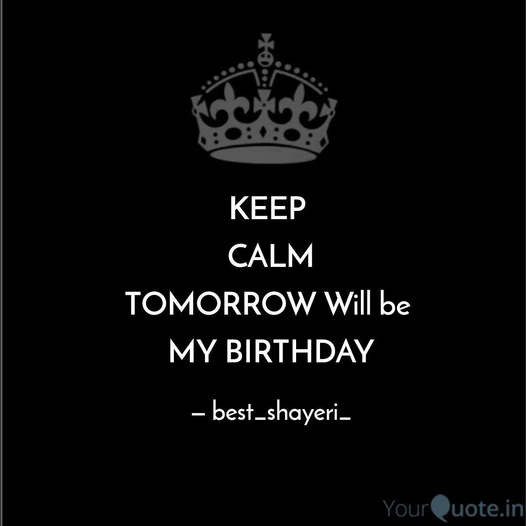 Surprising Keep Calm Tomorrow Will Quotes Writings By Yasir Khan Funny Birthday Cards Online Fluifree Goldxyz