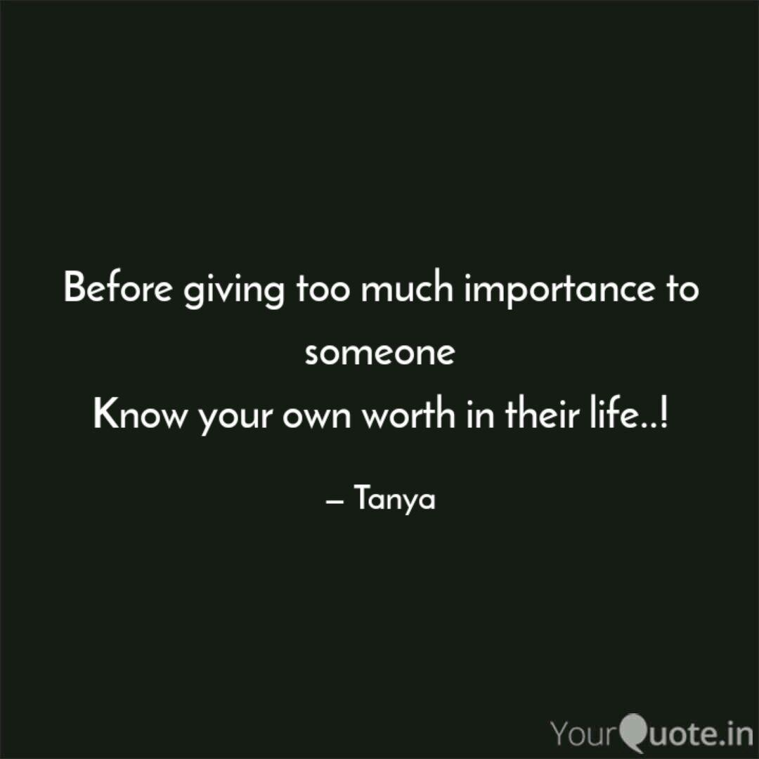 Before giving too much im... | Quotes & Writings by Tanya ...