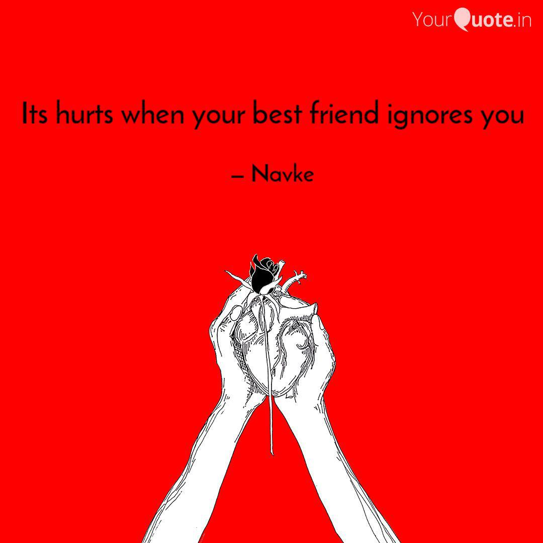 its hurts when your best quotes writings by naveen keith