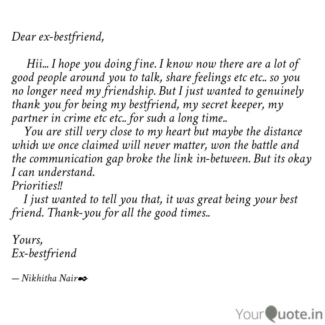 Dear ex-bestfriend, ... | Quotes & Writings by Nikhitha Nair ...