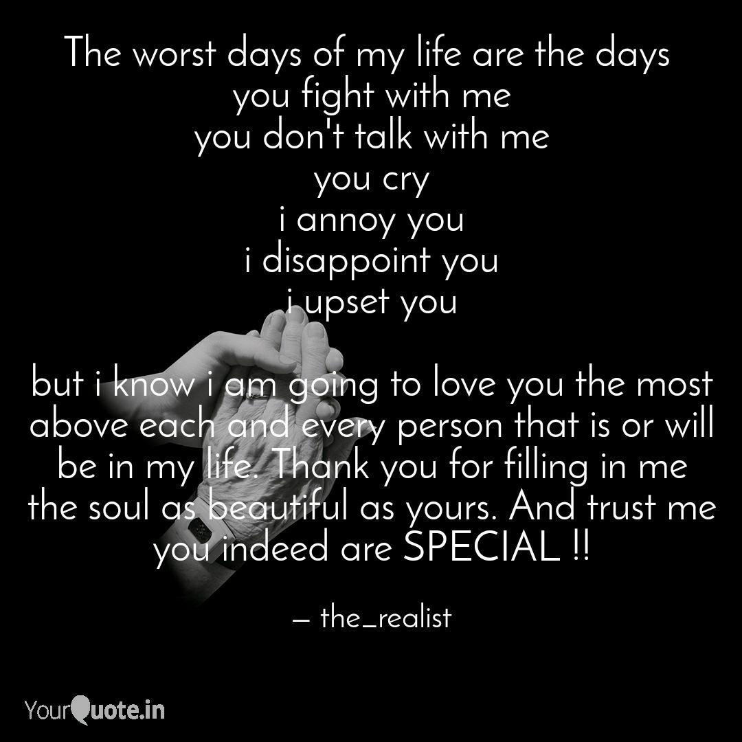 The worst days of my life... | Quotes & Writings by ...