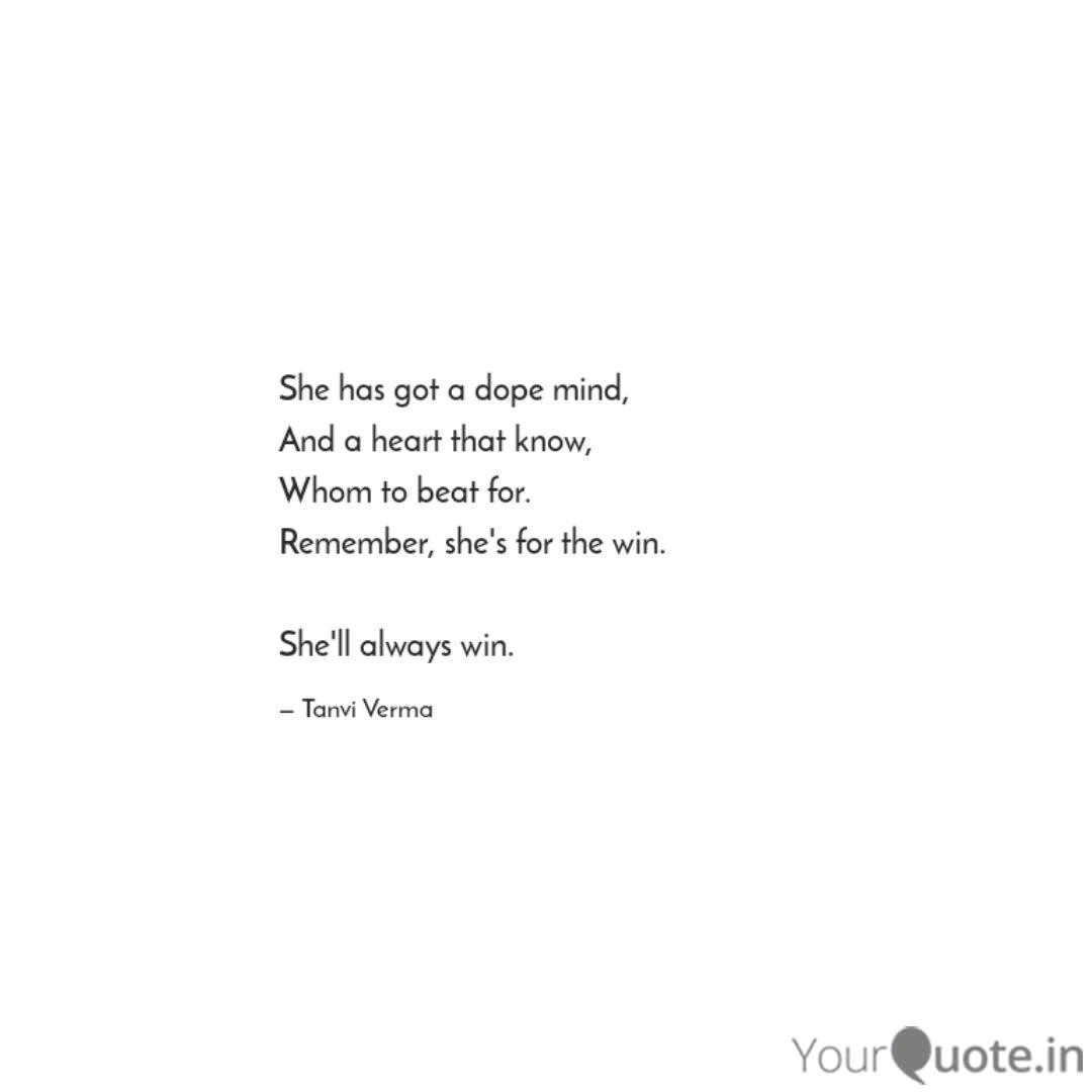 She has got a dope mind, ...   Quotes & Writings by Tanvi ...