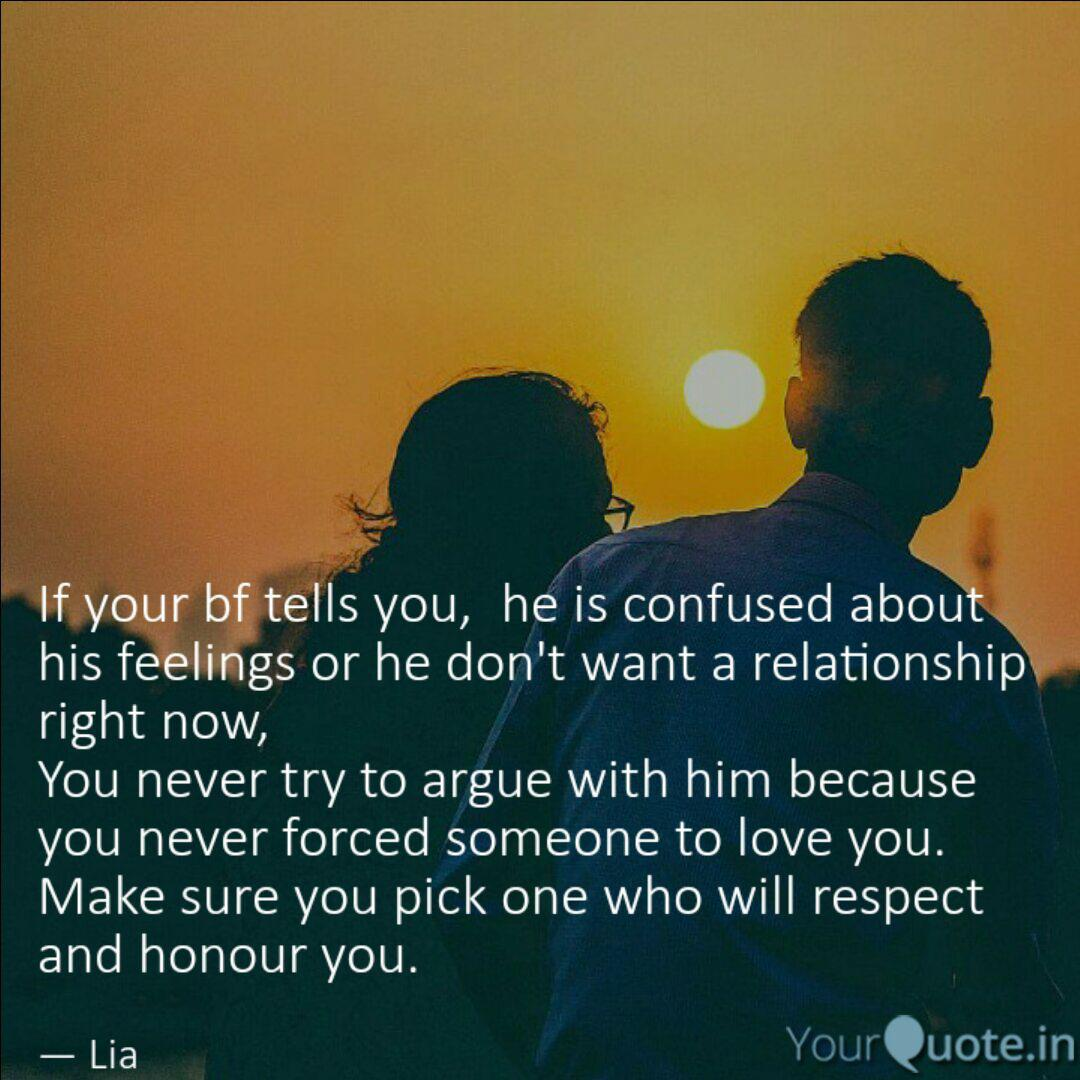 About is when his man a feelings confused 17 signs