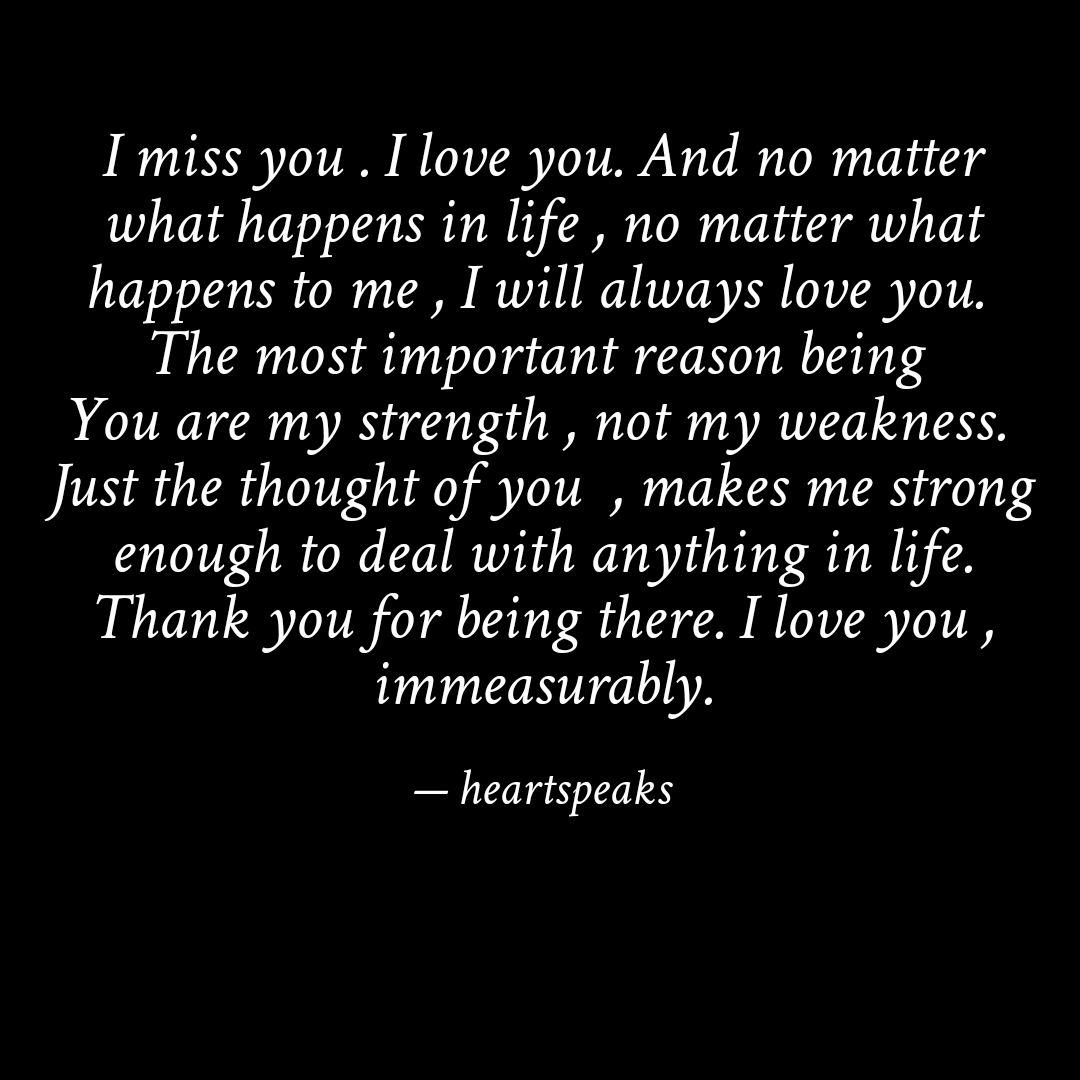 And quotes i love you miss you always will 12 I
