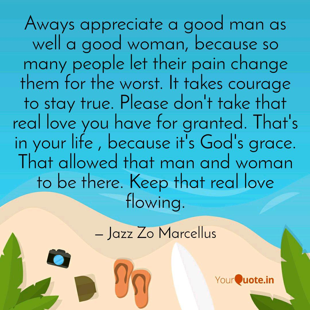 Aways appreciate a good m... | Quotes & Writings by Jazz Zo ...