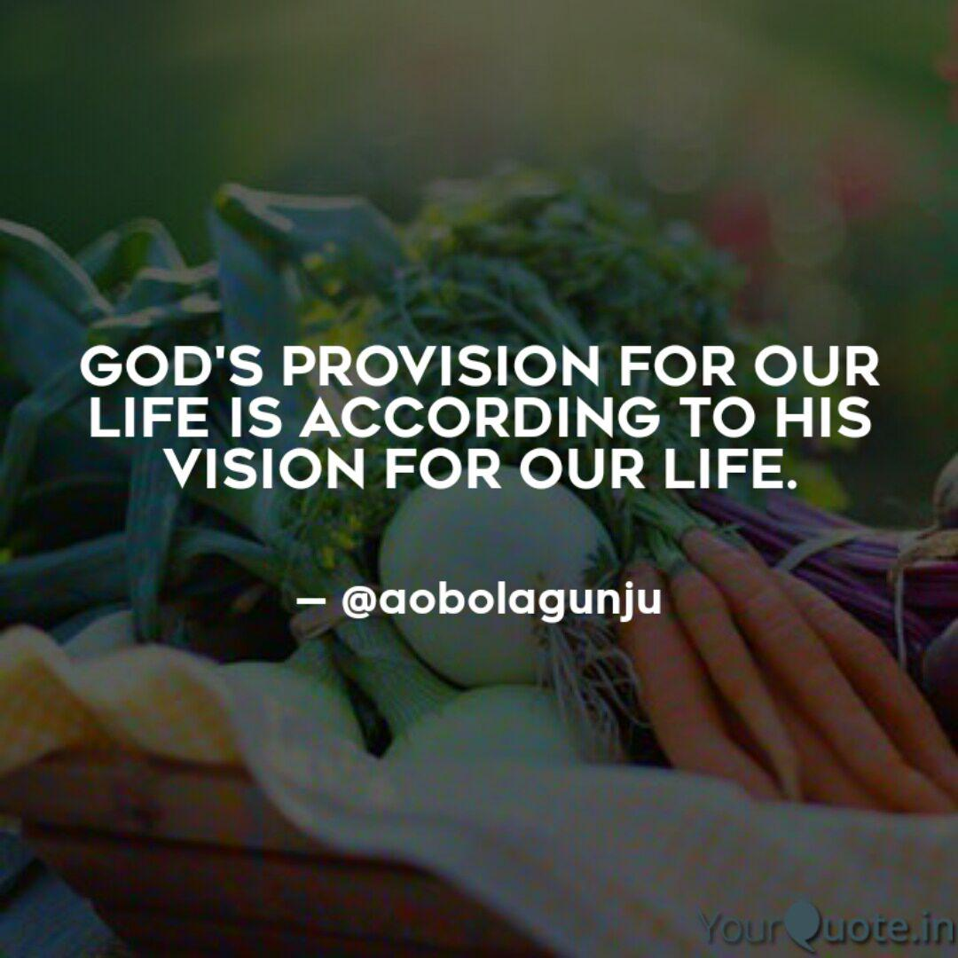god s provision for our l quotes writings by akinyelewriter