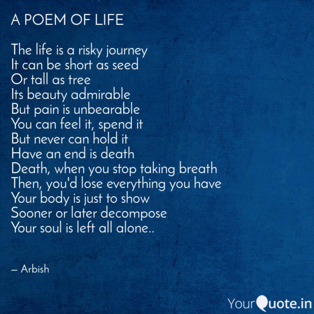 A Poem Of Life The Life Quotes Writings By Arbish