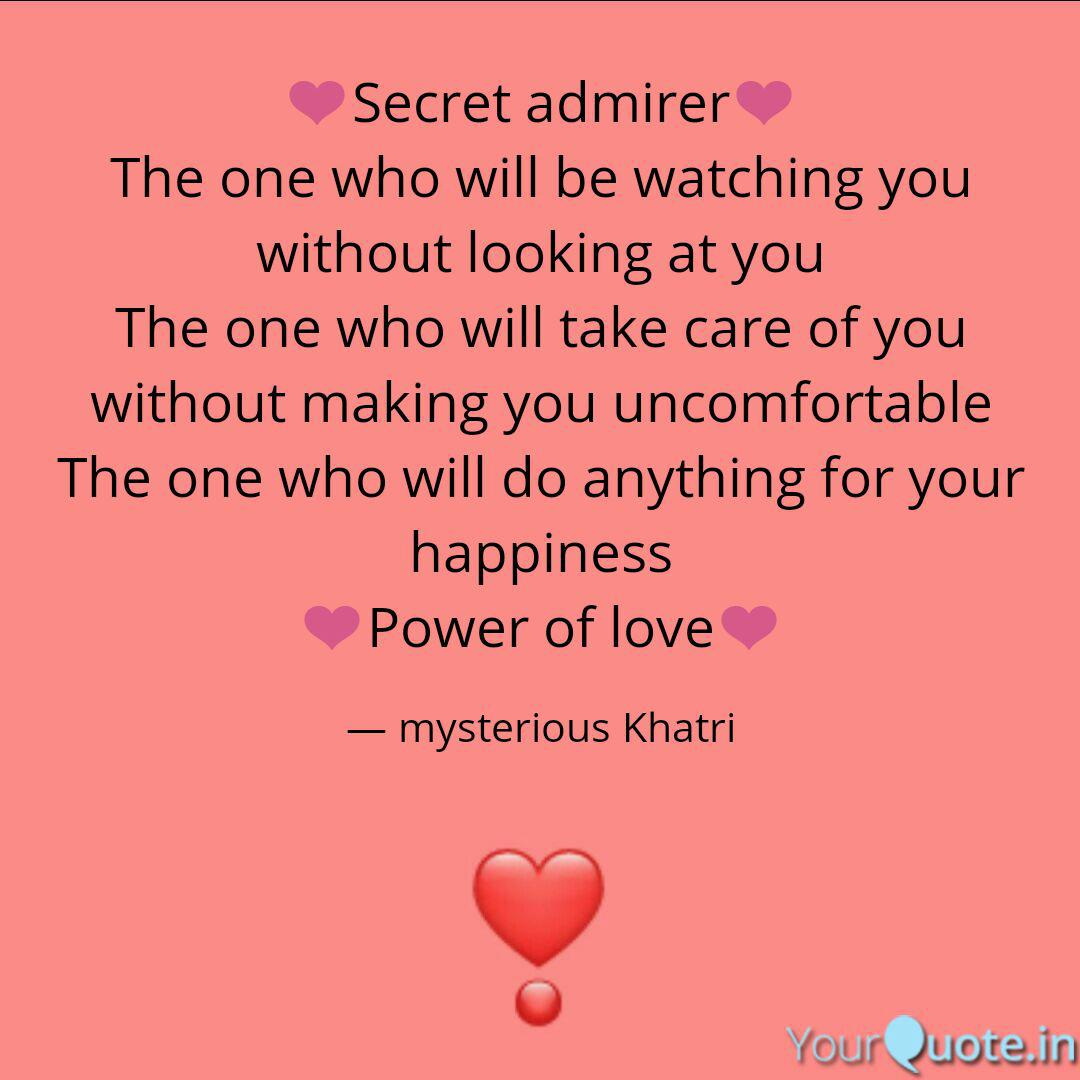 ❤Secret admirer❤ The one ... | Quotes & Writings by ...