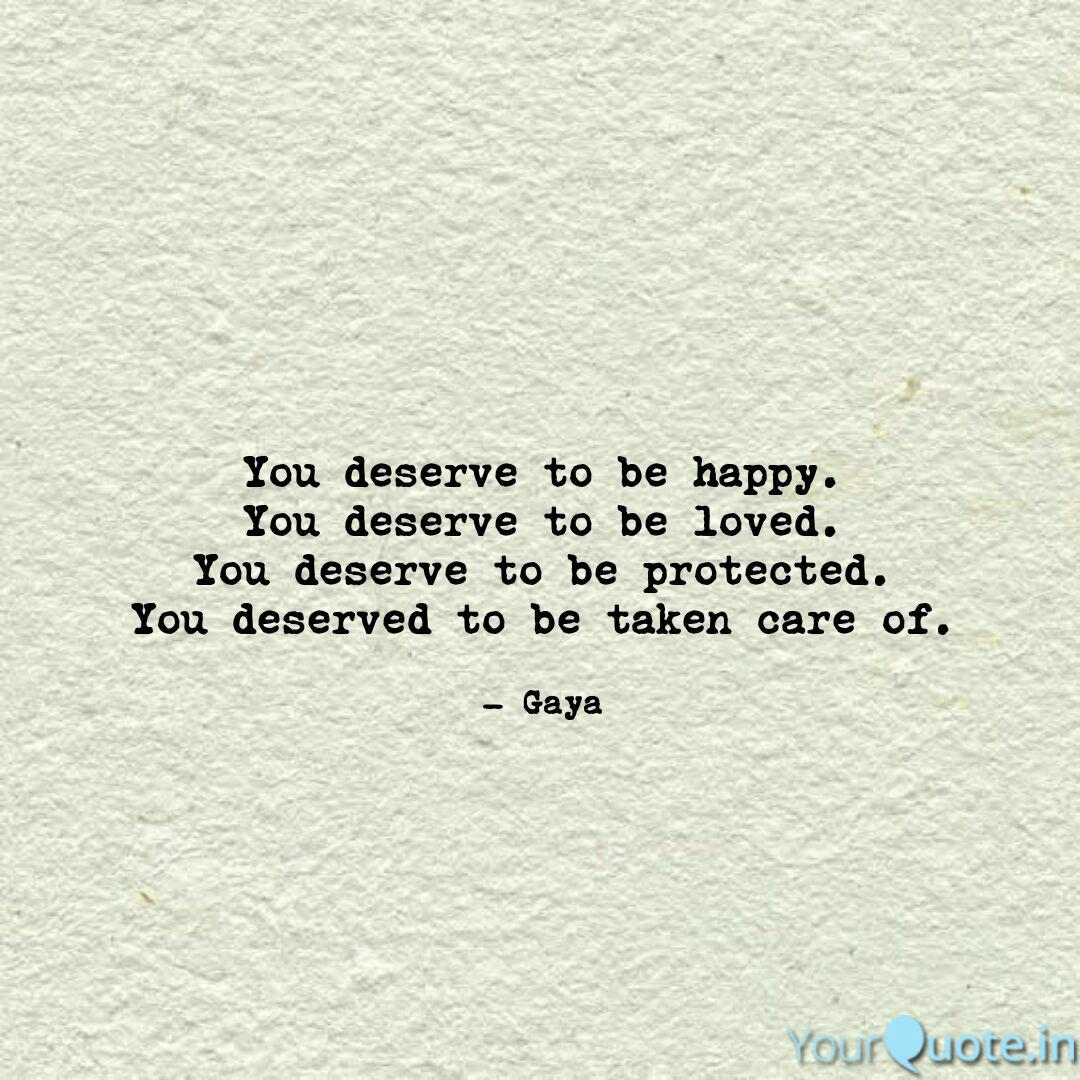 you deserve to be happy quotes writings by gayathri