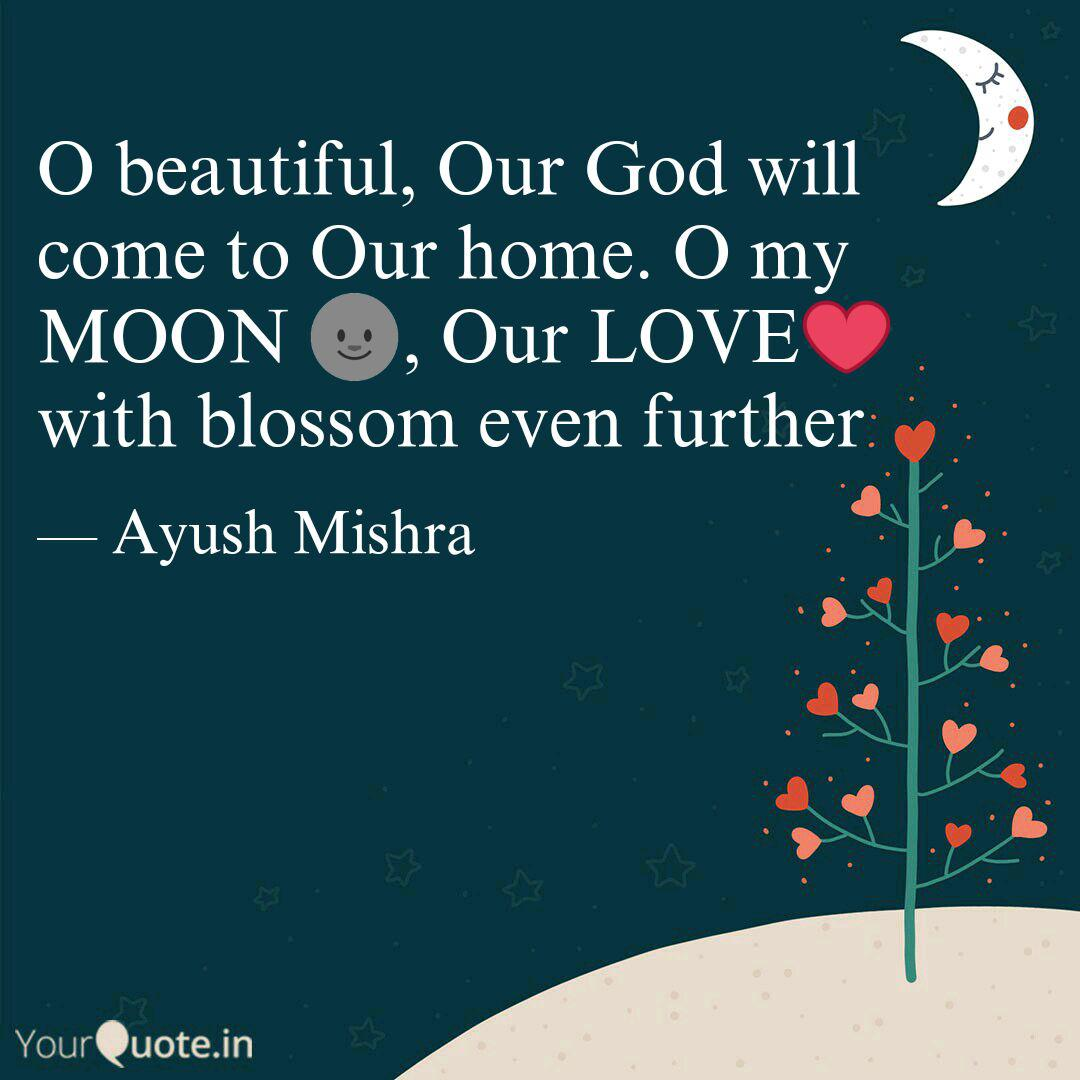 O Beautiful Our God Will Quotes Writings By Ayush Mishra Yourquote