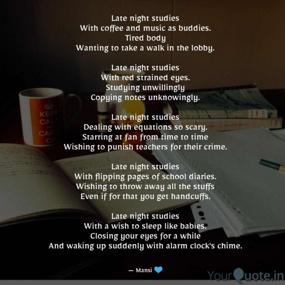 Late night studies With c... | Quotes & Writings by Mansi ...