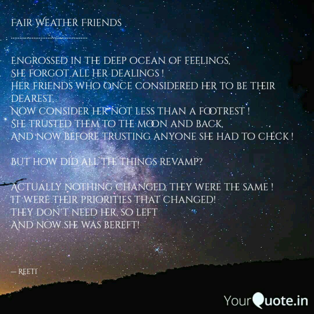 Fair Weather Friends .......   Quotes & Writings by Reeti ...