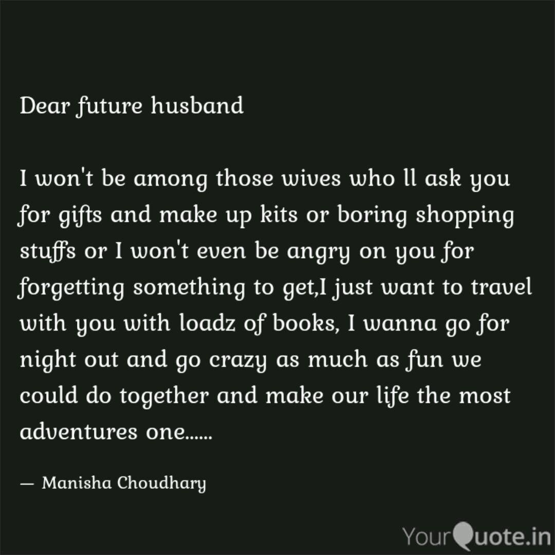 dear future husband i wo quotes writings by manisha