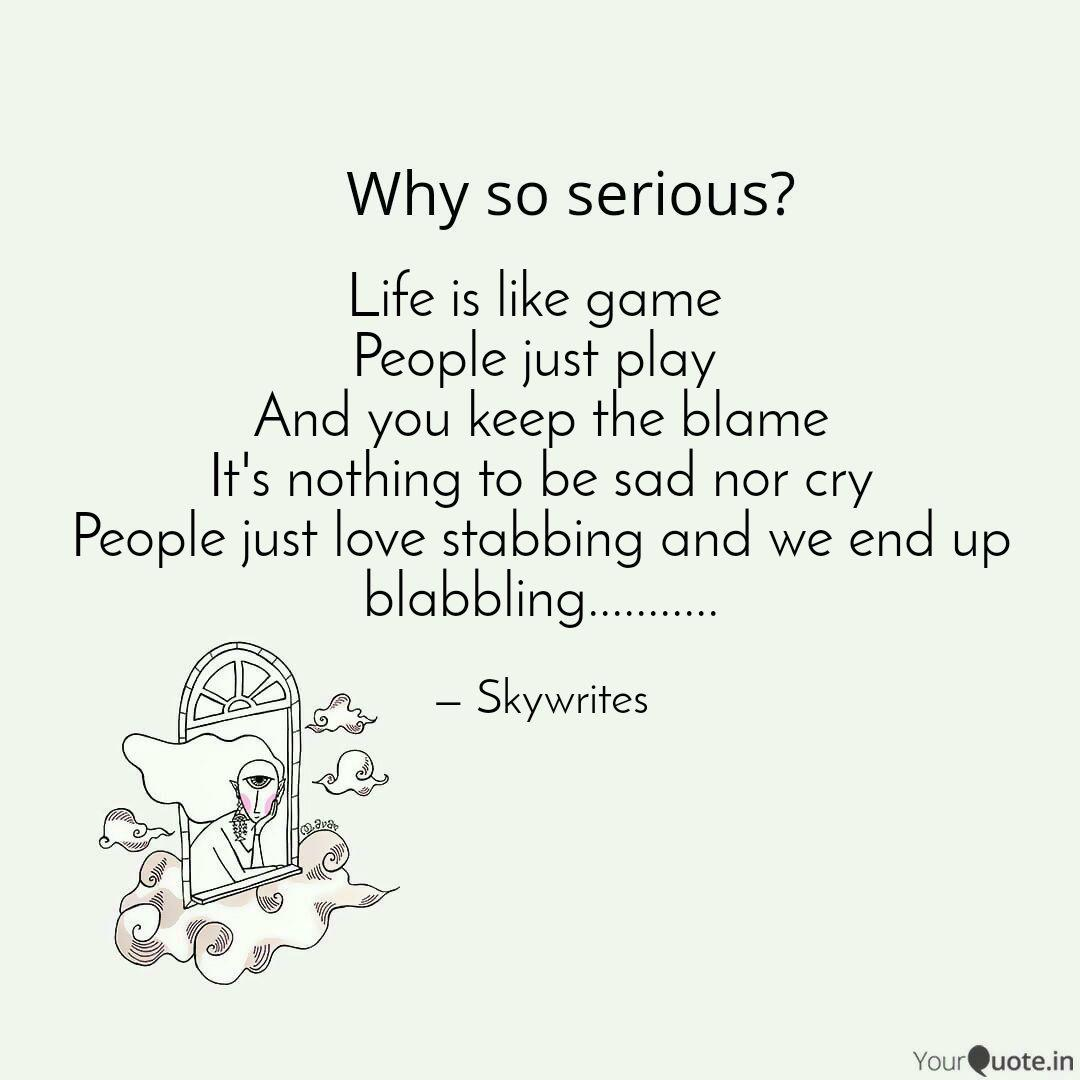 Life Is Like Game People Quotes Writings By Tha Genius Yourquote