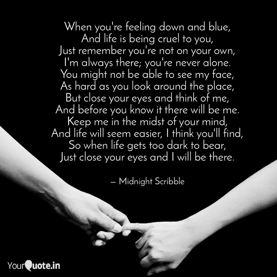 When you\'re feeling down ... | Quotes & Writings by Stuti ...