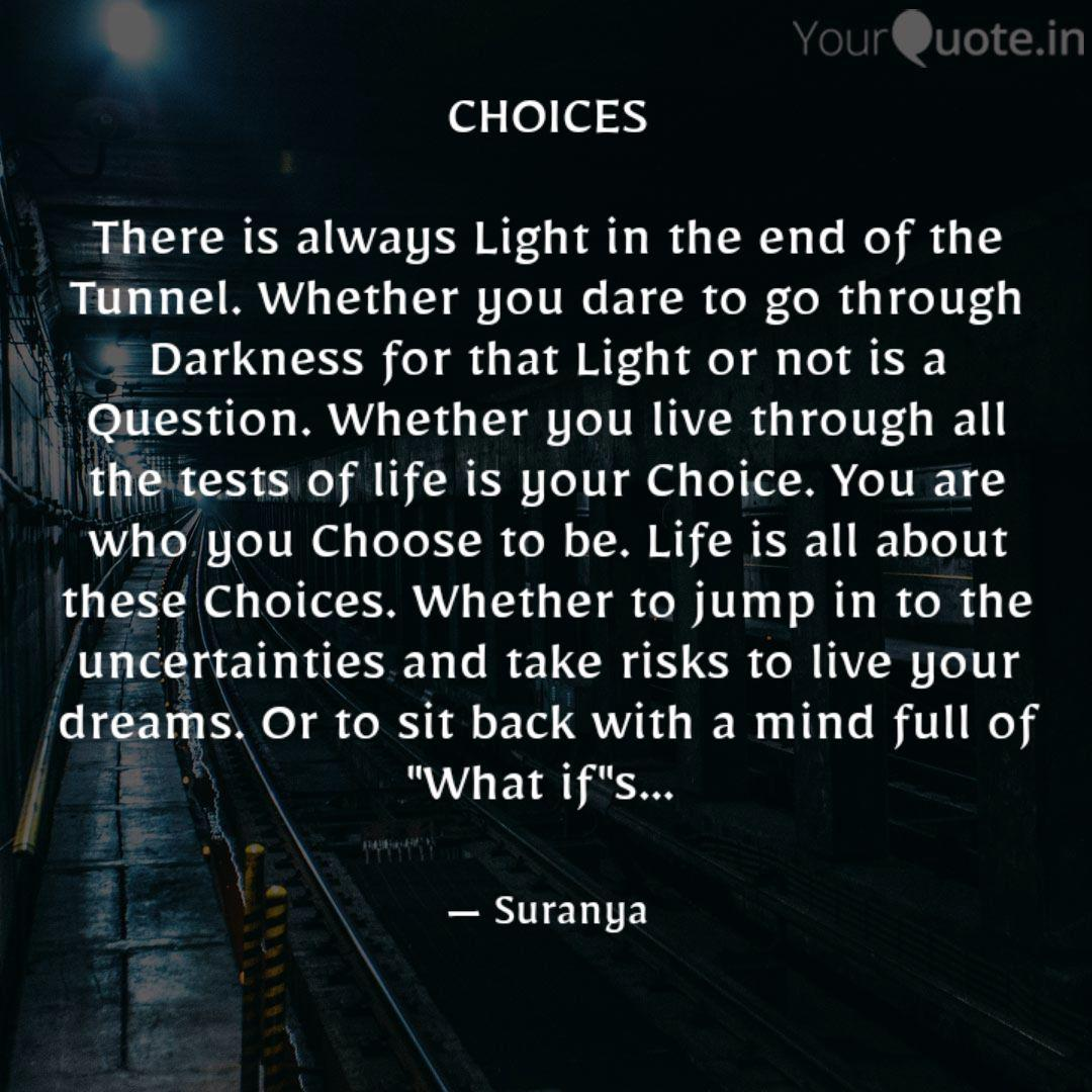 CHOICES There is always ... - Quotes & Writings by Suranya - YourQuote