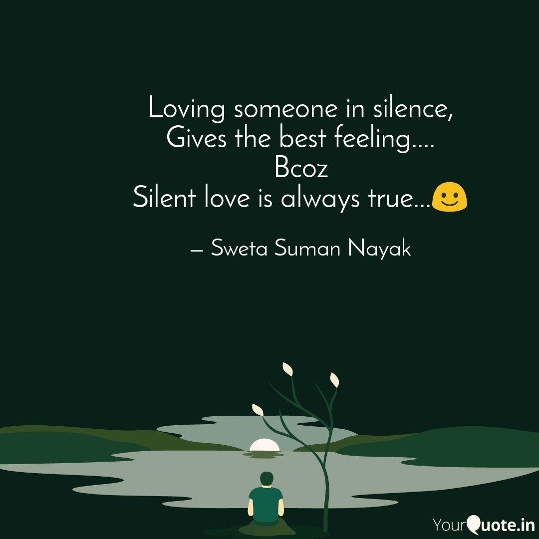 Loving Someone In Silence Quotes Writings By Sweta Suman Nayak Yourquote