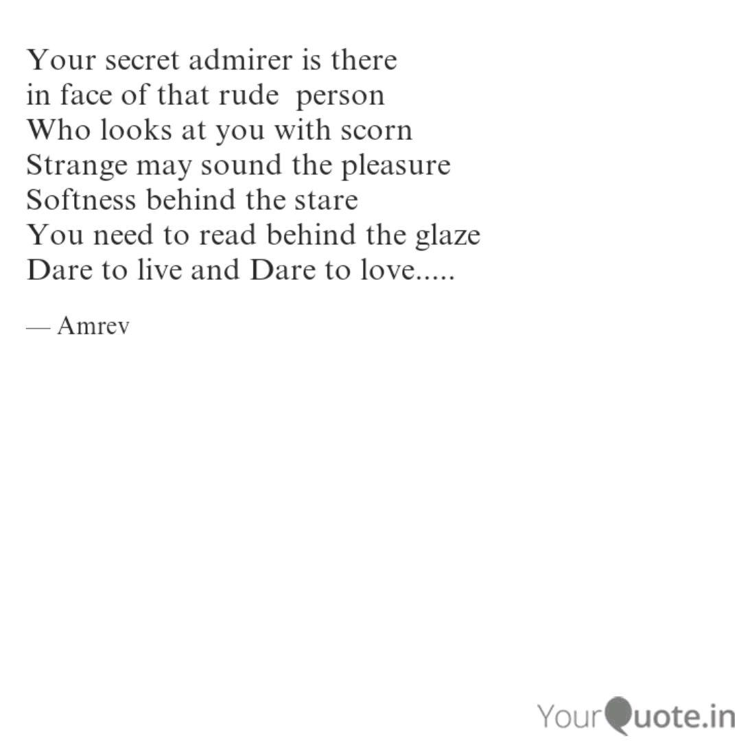 Your secret admirer is th... | Quotes & Writings by Neha ...