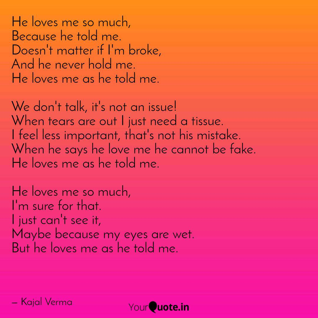 He loves me so much, Beca... | Quotes & Writings by Kajal ...