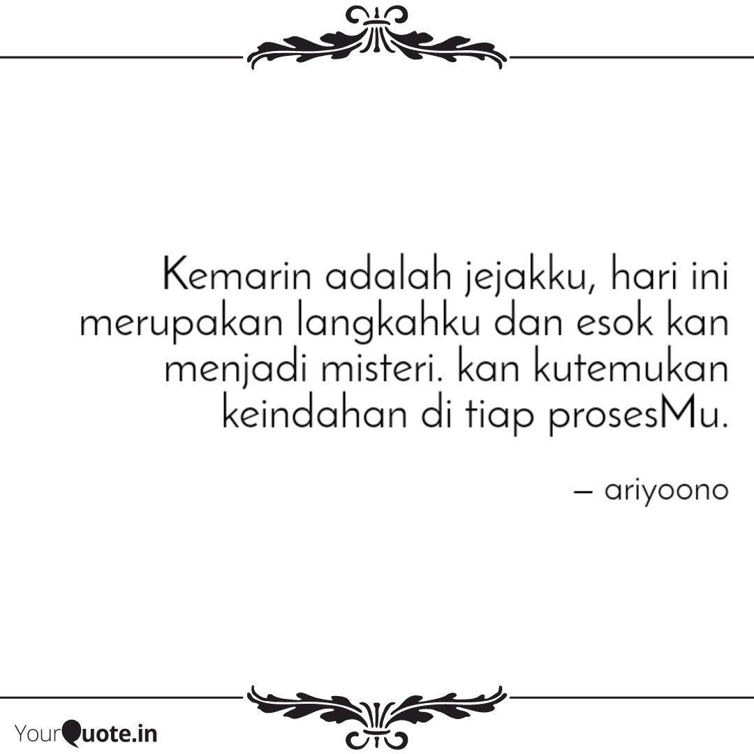 kemarin adalah jejakku h quotes writings by ariyo ahmad