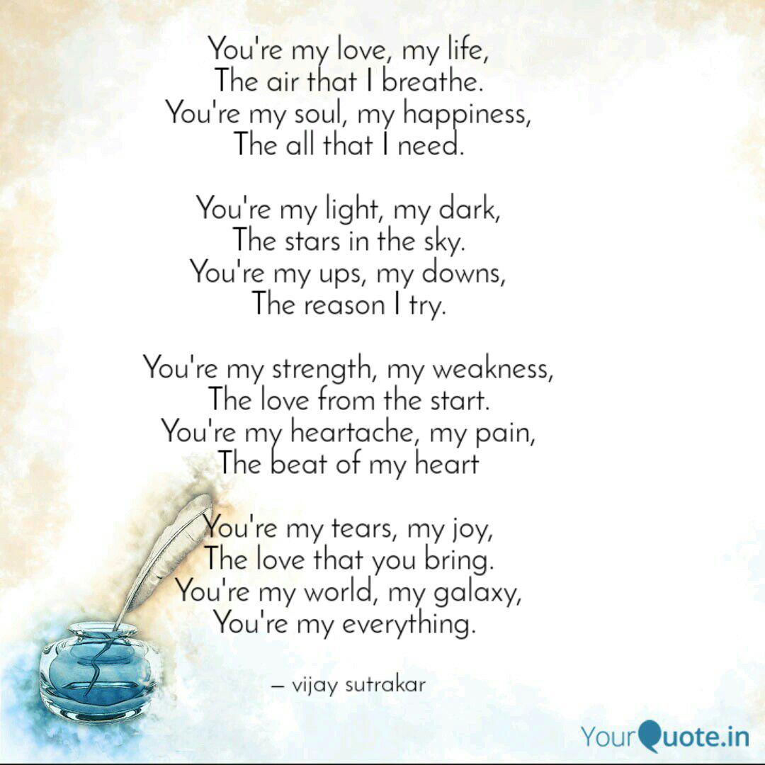 You\'re my love, my life, ...   Quotes & Writings by vijay ...