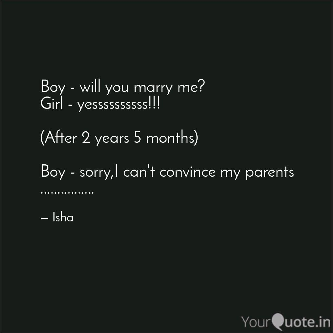 Boy - will you marry me? ... | Quotes & Writings by The ...