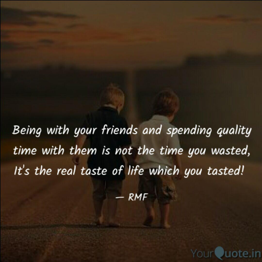 being your friends a quotes writings by rohit manoj