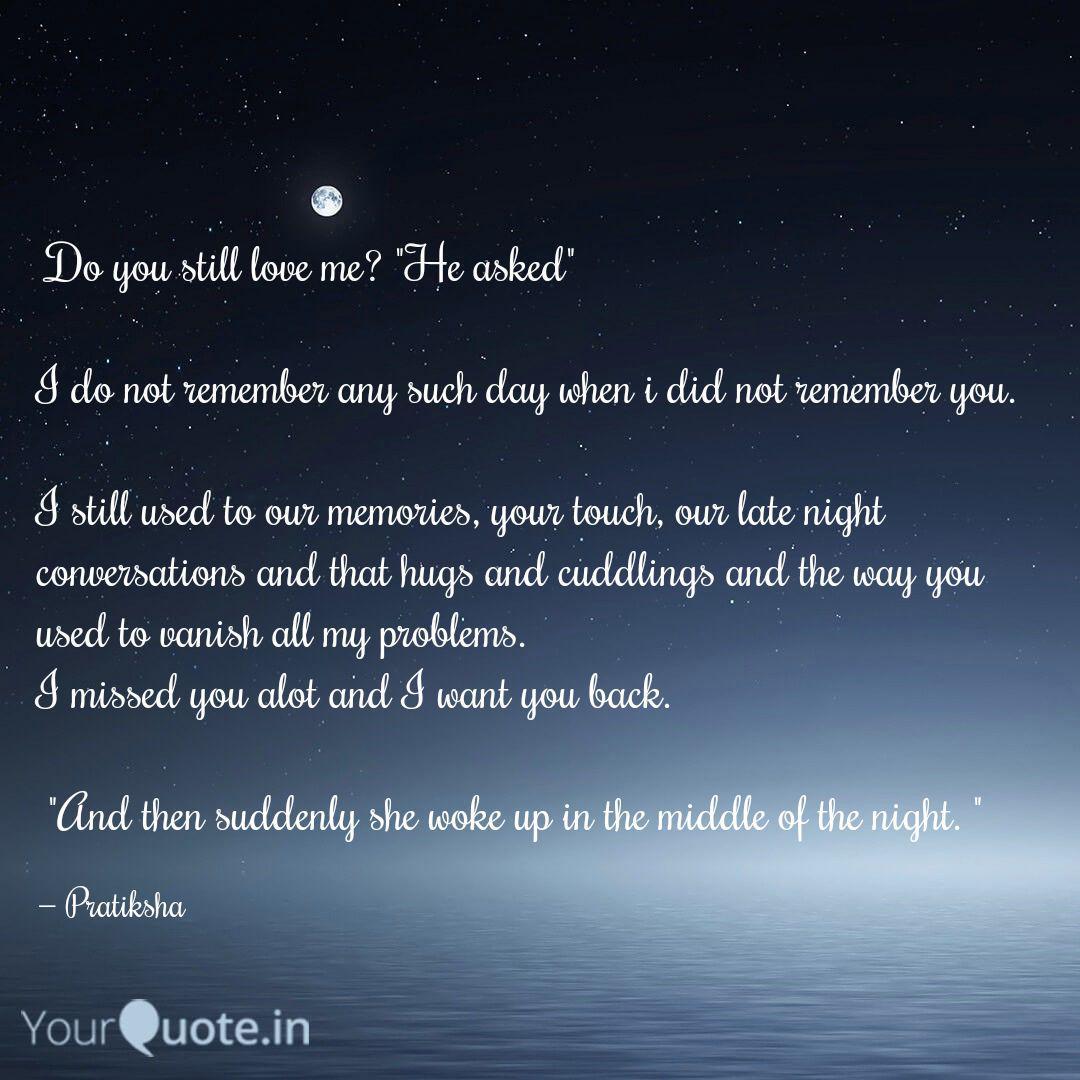 Do You Still Love Me H Quotes Writings By Pratiksha