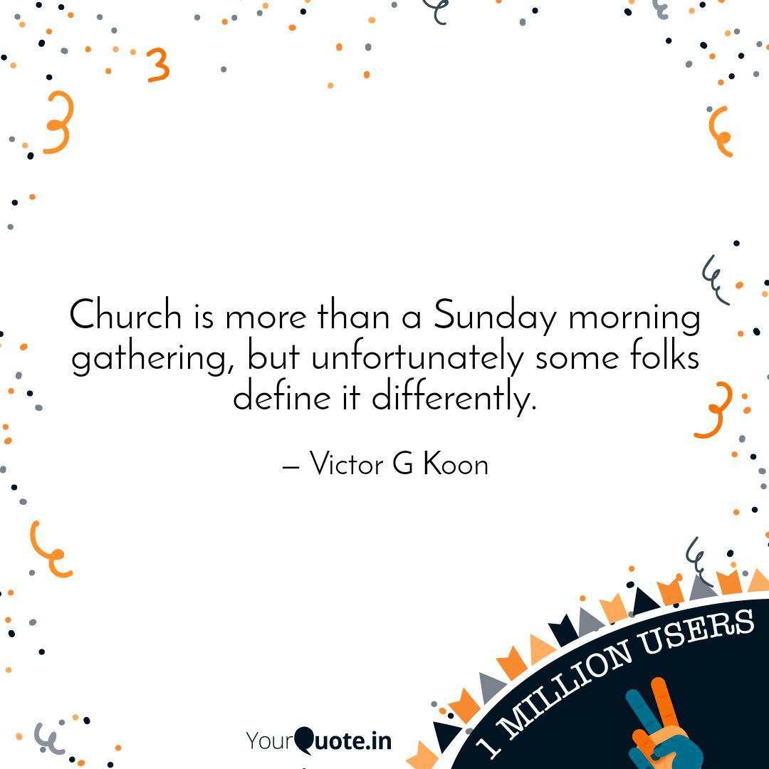 Church is more than a Sun...   Quotes & Writings by Victor G ...